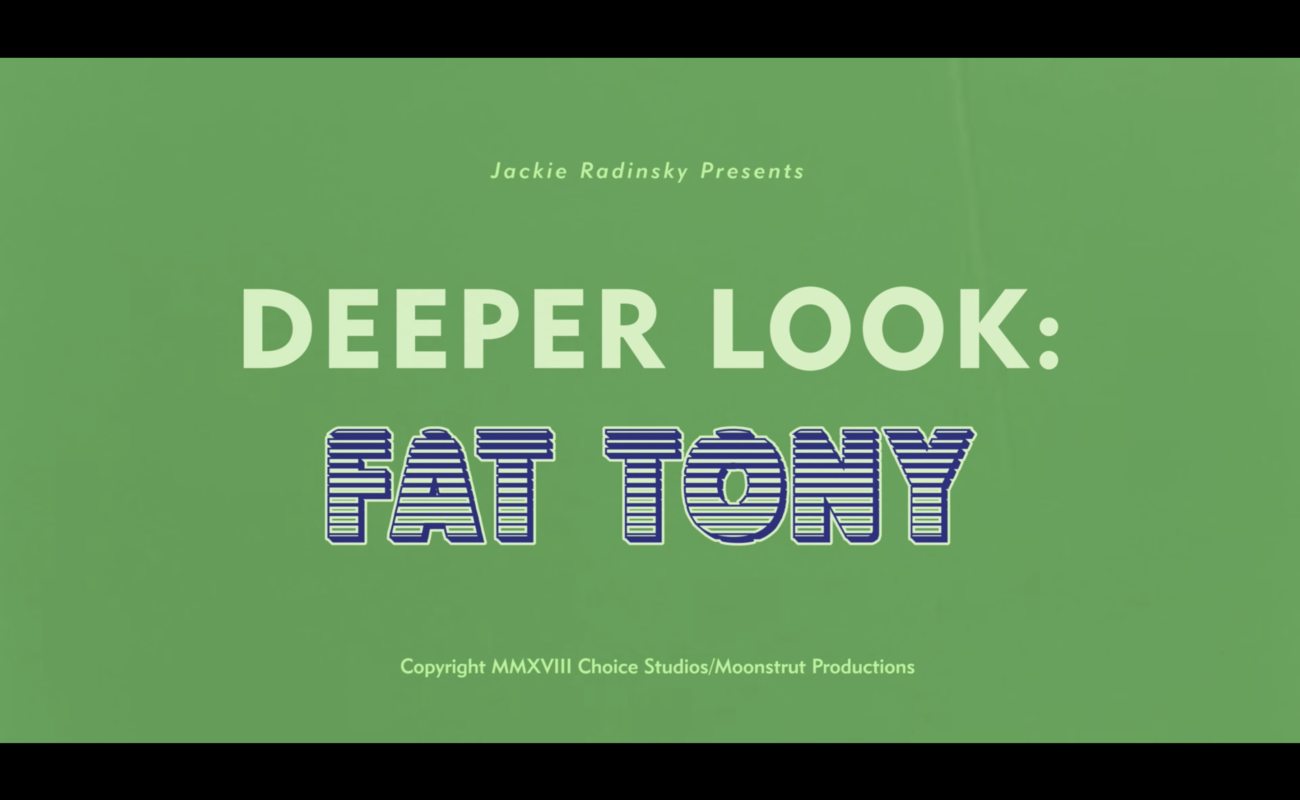 Watch: Deeper Look: Fat Tony Documentary
