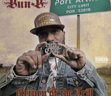 Bun B Unveils 'Return of the Trill' Tracklist