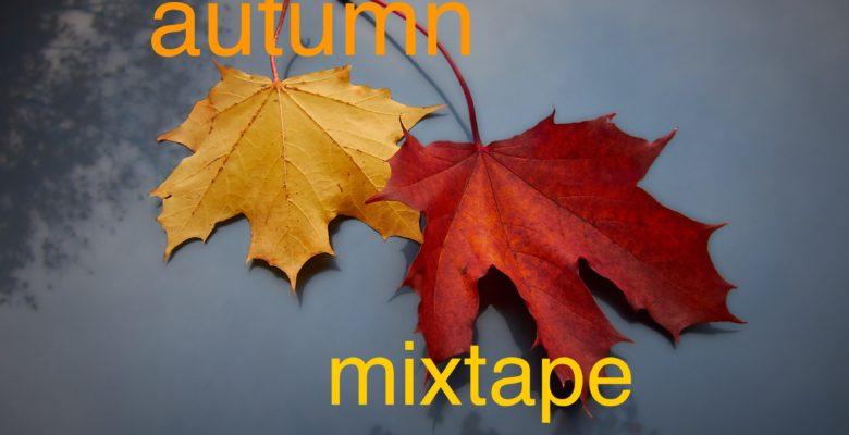Autumn Mixtape
